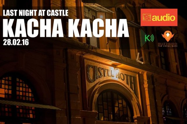 Kacha Kacha III: Last Night At Castle