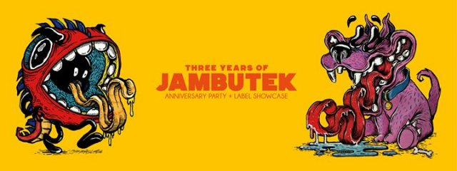 3 Years of Jambutek: Anniversary Party + Label Showcase