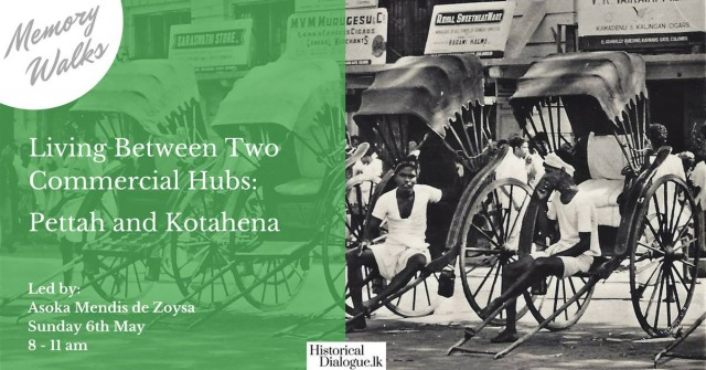 Living between Two Commercial Hubs: Pettah and Kotahena