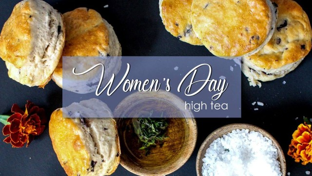 Women's Day High Tea!