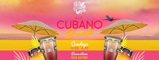 A Lo Cubano - The Brunch